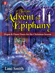 From Advent to Epiphany Sheet Music by Lani Smith