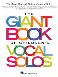 The Giant Book of Children's Vocal Solos Sheet Music by Various