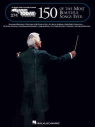 150 of the Most Beautiful Songs Ever (E-Z Play Edition) Sheet Music by Various