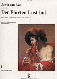 Der Fluyten Lust-Hof vol.1 Sheet Music by Jacob van eyck