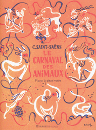 Le Carnaval des Animaux (Carnival of the Animals) Sheet Music by Camille Saint-Saens