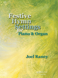 Festive Hymn Settings for Piano and Organ (2 books needed) Sheet Music by Joel Raney