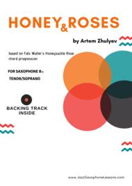 Honey & Roses  (based on ¨Honeysuckle Rose¨ by Fats Waller) for Saxophone Tenor /  Soprano Sheet Music by Artem Zhulyev