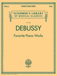 Schirmer Library of Classics Volume 2070 Sheet Music by Claude Debussy