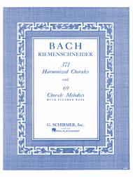 371 Harmonized Chorales And 69 Chorale Melodies W/Figured Bass Sheet Music by Johann Sebastian Bach