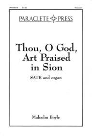 Thou O God Art Praised in Sion Sheet Music by Malcolm Boyle
