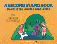 Second Piano Book for Little Jacks and Jills Sheet Music by Irene Rodgers