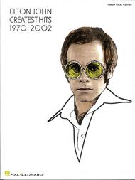 Greatest Hits - 1970-2002 Sheet Music by Elton John