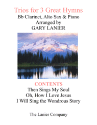Trios for 3 GREAT HYMNS (Bb Clarinet & Alto Sax with Piano and Parts) Sheet Music by Swedish Folk Melody