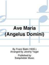 Ave Maria (Angelus Domini) Sheet Music by Franz Biebl
