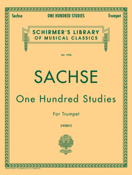 One Hundred Studies for Trumpet Sheet Music by Ernst Sachse
