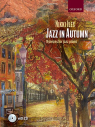 Jazz in Autumn (with CD) Sheet Music by Nikki Iles