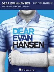 Dear Evan Hansen (Easy Piano) Sheet Music by Benj Pasek