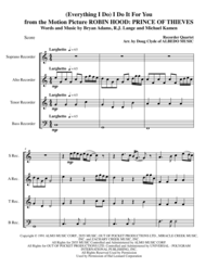(Everything I Do) I Do It For You from the Motion Picture ROBIN HOOD: PRINCE OF THIEVES for Recorder Quartet Sheet Music by Bryan Adams