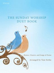 The Sunday Worship Duet Book Sheet Music by Thomas Fettke