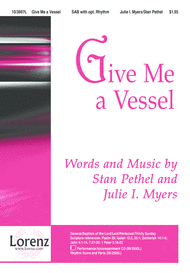 Give Me a Vessel Sheet Music by Stan Pethel