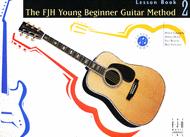 The FJH Young Beginner Guitar Method