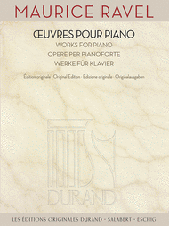 Maurice Ravel - Works for Piano Sheet Music by Maurice Ravel