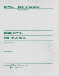Carol for Orchestra Sheet Music by Henry Cowell