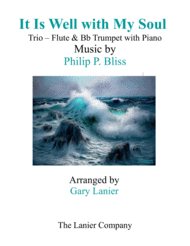 IT IS WELL WITH MY SOUL (Trio - Flute & Bb Trumpet with Piano - Instrumental Parts Included) Sheet Music by Philip P. Bliss