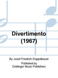 Divertimento (1967) Sheet Music by Josef Friedrich Doppelbauer