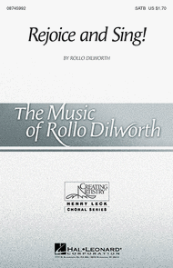Rejoice and Sing! Sheet Music by Rollo Dilworth
