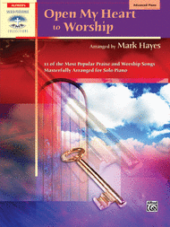Open My Heart to Worship Sheet Music by Mark Hayes