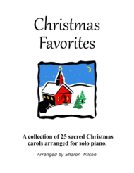 Christmas Favorites (a Collection of 25 Piano Solos) Sheet Music by Various
