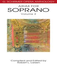 Arias for Soprano - Volume 2 Sheet Music by Robert L. Larsen
