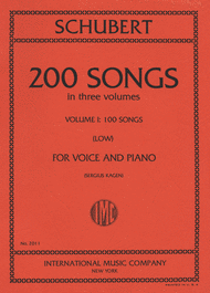200 Songs (Low) - Volume I Sheet Music by Franz Schubert