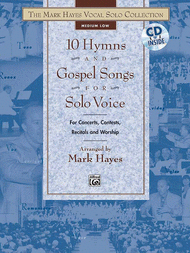 The Mark Hayes Vocal Solo Collection: 10 Hymns & Gospel Songs for Solo Voice Sheet Music by Mark Hayes