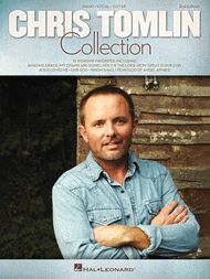 The Chris Tomlin Collection - 2nd Edition Sheet Music by Chris Tomlin