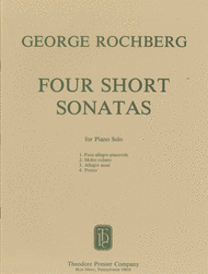 Four Short Sonatas Sheet Music by George Rochberg