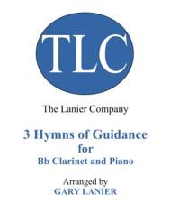Gary Lanier: 3 HYMNS of GUIDANCE (Duets for Bb Clarinet & Piano) Sheet Music by JOHN HUGHES