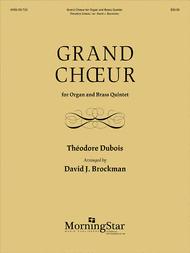 Grand Choeur for Organ and Brass Quintet Sheet Music by David J. Brockman