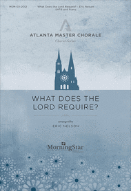 What Does the Lord Require? Sheet Music by Eric Nelson