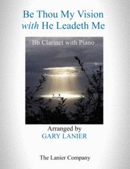 BE THOU MY VISION with HE LEADETH ME (Bb Clarinet with Piano - Instrument Part included) Sheet Music by Traditional Irish Melody