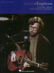 From The Album Eric Clapton Unplugged Sheet Music by Eric Clapton