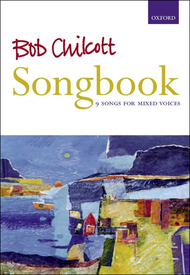 Bob Chilcott Songbook Sheet Music by Bob Chilcott