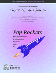 Shut Up And Dance — saxophone quartet Sheet Music by Walk the Moon