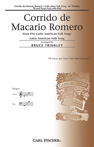 Corrido De Macario Romero Sheet Music by Bruce Trinkley