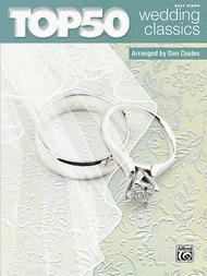 Top 50 Wedding Classics Sheet Music by Dan Coates