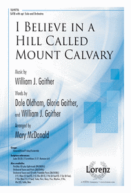 I Believe in a Hill Called Mount Calvary Sheet Music by Bill Gaither