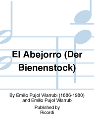 El Abejorro (Der Bienenstock) Sheet Music by Emilio Pujol Vilarrubi