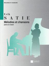 Melodies et Chansons Sheet Music by Erik Satie