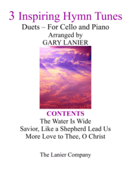 Gary Lanier: 3 Inspiring Hymn Tunes (Duets for Cello & Piano) Sheet Music by Traditional Folk Tune