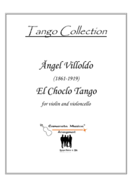 El Choclo Tango for violin and cello duet Sheet Music by Angel Villoldo