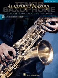 Amazing Phrasing - Tenor Saxophone Sheet Music by Dennis Taylor