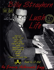 "Volume 66 - Billy Strayhorn ""Lush Life"" Sheet Music by Billy Strayhorn"