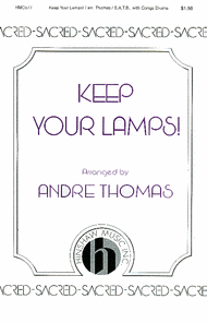 Keep Your Lamps! Sheet Music by Andre Thomas
